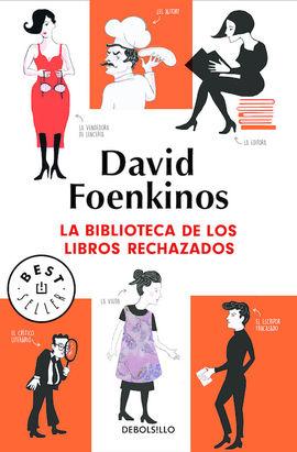 BIBLIOTECA DE LOS LIBROS RECHAZADOS, LA [BOLSILLO]