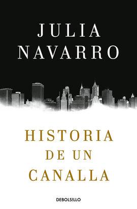 HISTORIA DE UN CANALLA [BOLSILLO]