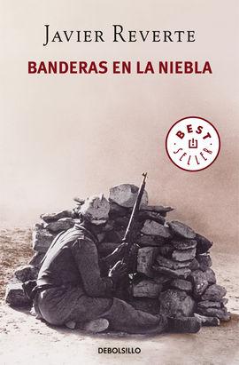 BANDERAS EN LA NIEBLA [BOLSILLO]