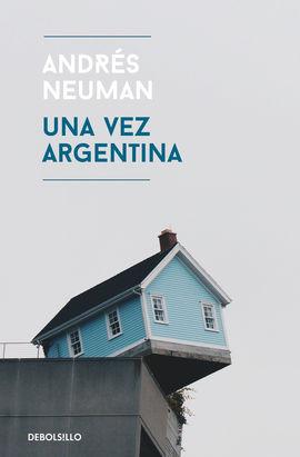 UNA VEZ ARGENTINA [BOLSILLO]