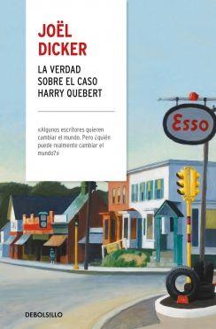VERDAD SOBRE EL CASO HARRY QUEBERT, LA [BOLSILLO-TAPA DURA]