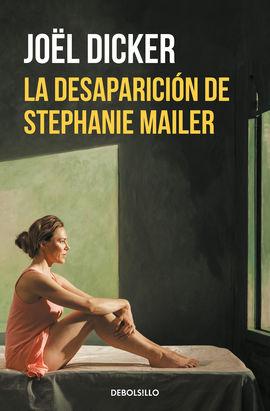 DESAPARICION DE STEPHANIE MAILER, LA [BOLSILLO]