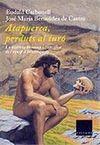 ATAPUERCA, PERDUTS AL TURO