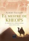 MESTRE DE KHEOPS, EL