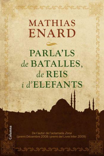 PARLA'LS DE BATALLES, DE REIS I D'ELEFANTS