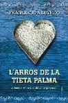 ARROS DE LA TIA PALMA, L'