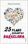 25 PLANS ROMANTICS A BARCELONA