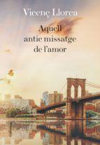 AQUELL ANTIC MISSATGE DE L'AMOR