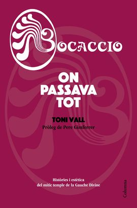 BOCACCIO. ON PASSAVA TOT