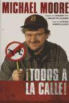 !TODOS A LA CALLE!