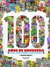 100 A�OS DE BRUGUERA