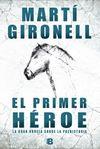 PRIMER HEROE, EL