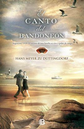 CANTO DEL BANDONEÓN, EL