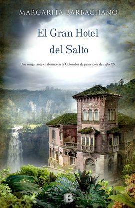 GRAN HOTEL DEL SALTO, EL