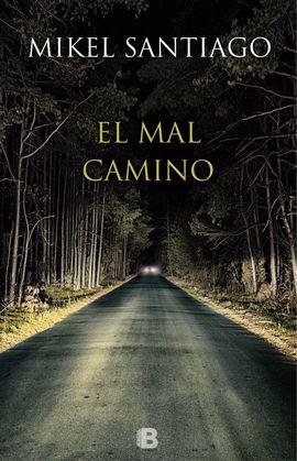 MAL CAMINO, EL