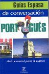 PORTUGUES, GUIA DE CONVERSACION -ESPASA