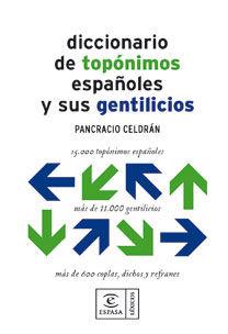 DICCIONARIO DE TOPONIMOS ESPAÑOLES Y SUS GENTILICIOS