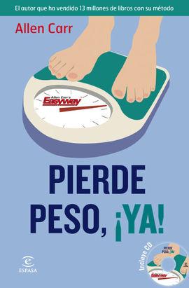 PIERDE PESO, ¡YA! [+CD]