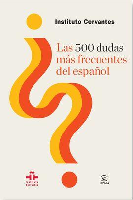 500 DUDAS MAS FRECUENTES DEL ESPAÑOL