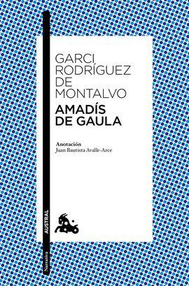 AMADIS DE GAULA I Y II