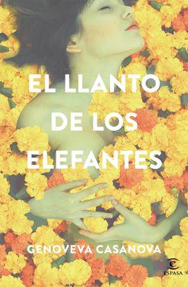 LLANTO DE LOS ELEFANTES, EL