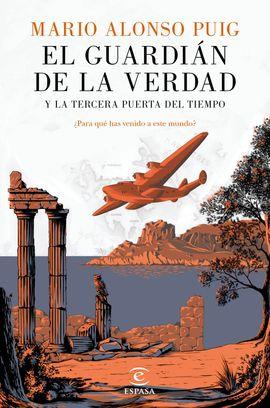 GUARDIAN DE LA VERDAD Y LA TERCERA PUERTA DEL TIEMPO, EL