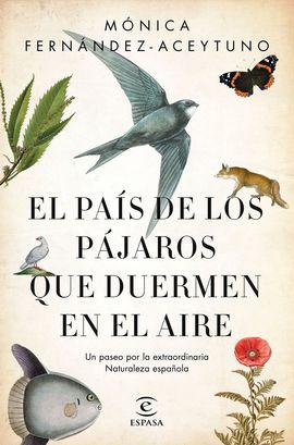 PAIS DE LOS PAJAROS QUE DUERMEN EN EL AIRE, EL