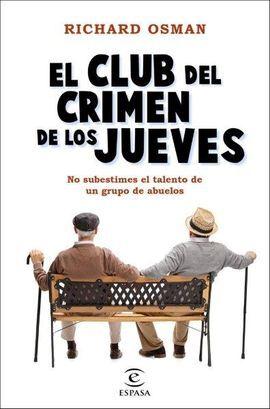 CLUB DEL CRIMEN DE LOS JUEVES, EL
