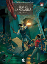 HIJOS DE LA ALHAMBRA -LAS VIAJES DE ALEXANDRE ICARO