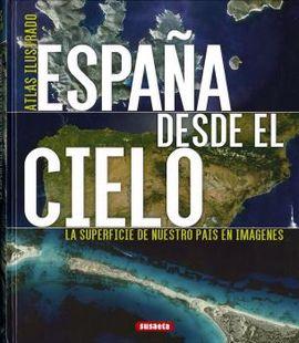 ESPAÑA DESDE EL CIELO. ATLAS ILUSTRADO