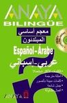 ANAYA BILINGÜE ESPAÑOL-ÁRABE/ÁRABE-ESPAÑOL