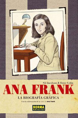 ANA FRANK: LA BIOGRAFIA GRAFICA [CÓMIC]