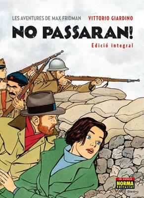NO PASSARAN! [EDICIÓ INTEGRAL] [COMIC]