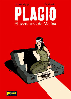 PLAGIO, EL SECUESTRO DE MELINA