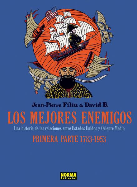 MEJORES ENEMIGOS 1783-1953, LOS