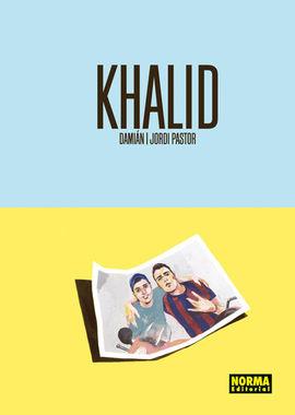 KHALID [CÓMIC]