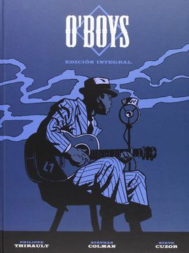 O'BOYS (EDICIÓN INTEGRAL)