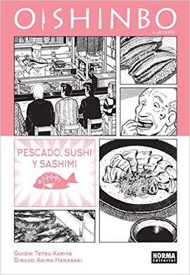 4. OISHINBO A LA CARTE. PESCADO, SUSHI Y SASH