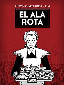 ALA ROTA, EL [COMIC]