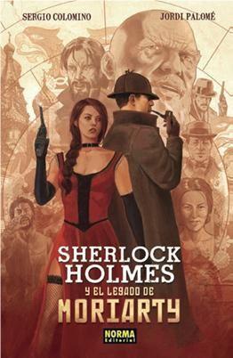 SHERLOCK HOLMES Y EL LEGADO DE MORIARTY