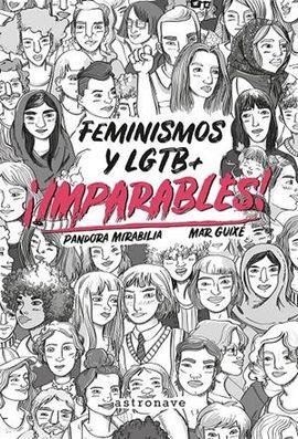 IMPARABLES! FEMINISMOS Y LGTB