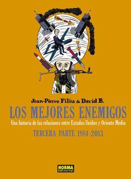 MEJORES ENEMIGOS, LOS -TERCERA PARTE 1984-2013