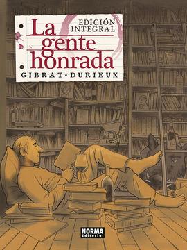 GENTE HONRADA, LA (EDICIÓN INTEGRAL)