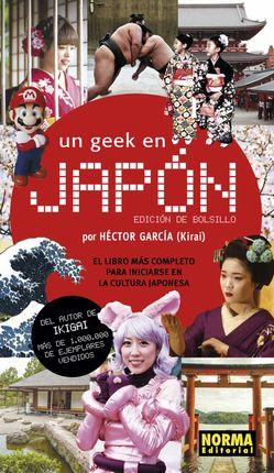 UN GEEK EN JAPÓN [BOLSILLO]
