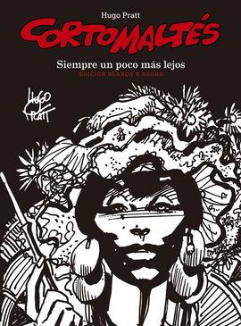 SIEMPRE UN POCO MAS LEJOS [B/N] -CORTO MALTES