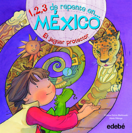 1,2,3 DE REPENTE EN... MÉXICO