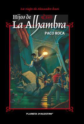 HIJOS DE LA ALHAMBRA (NUEVA EDICIÓN)
