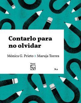 CONTARLO PARA NO OLVIDAR.  VOCES 5W Nº2