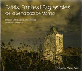 ESTELS, ERMITES I ESGLESIOLES DE LA SERRALADA DE MARINA
