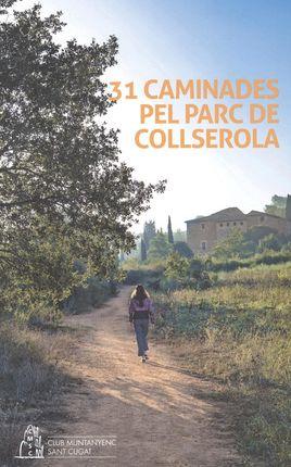 31 CAMINADES PEL PARC DE COLLSEROLA